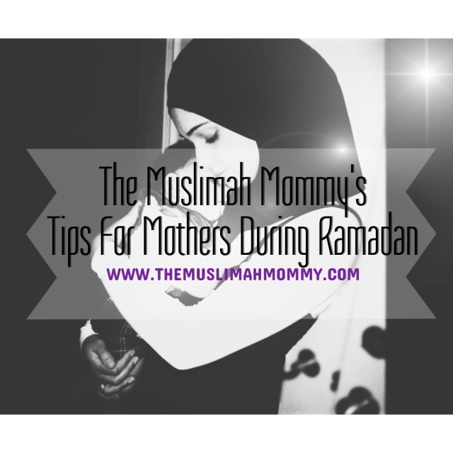 Tips and advice on how to enjoy the blessings of Ramadan, written by a mother of four!